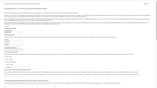 Wenn Sie bei Google einen Eintrag löschen wollen, geht dies über das Datenschutz-Formular. Tragen Sie hier alle Informationen genau ein.