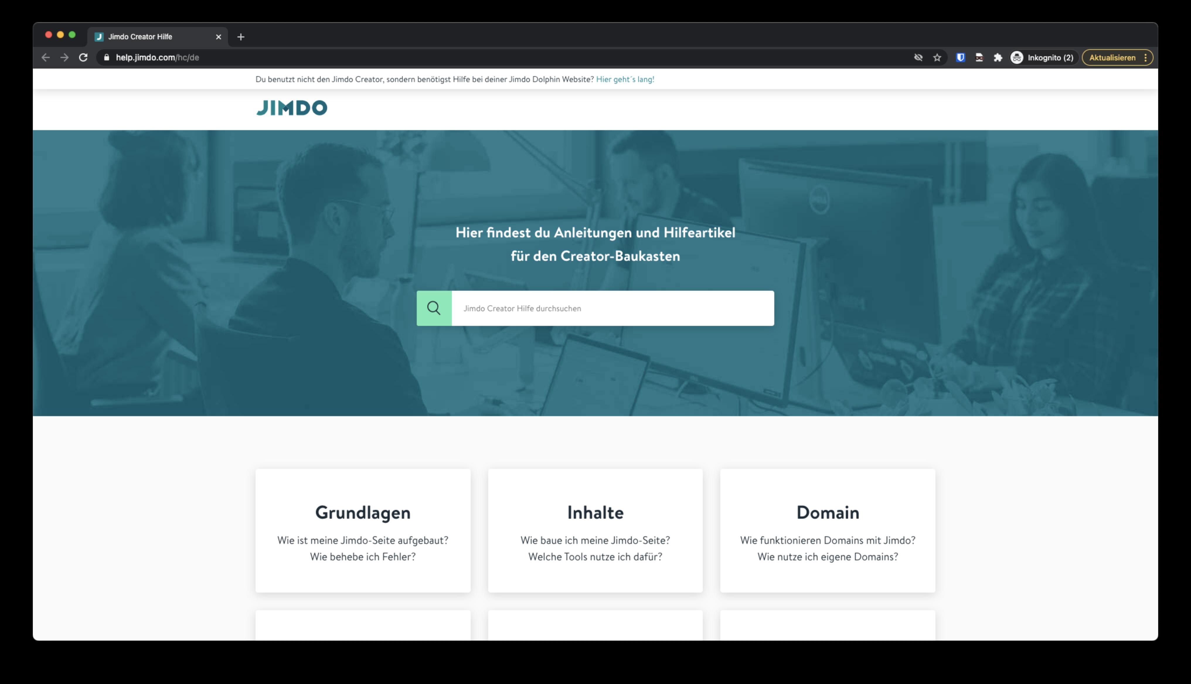 Den Kundendienst bei Jimdo können Sie nur erreichen, wenn Sie Kunde bei Jimdo sind.