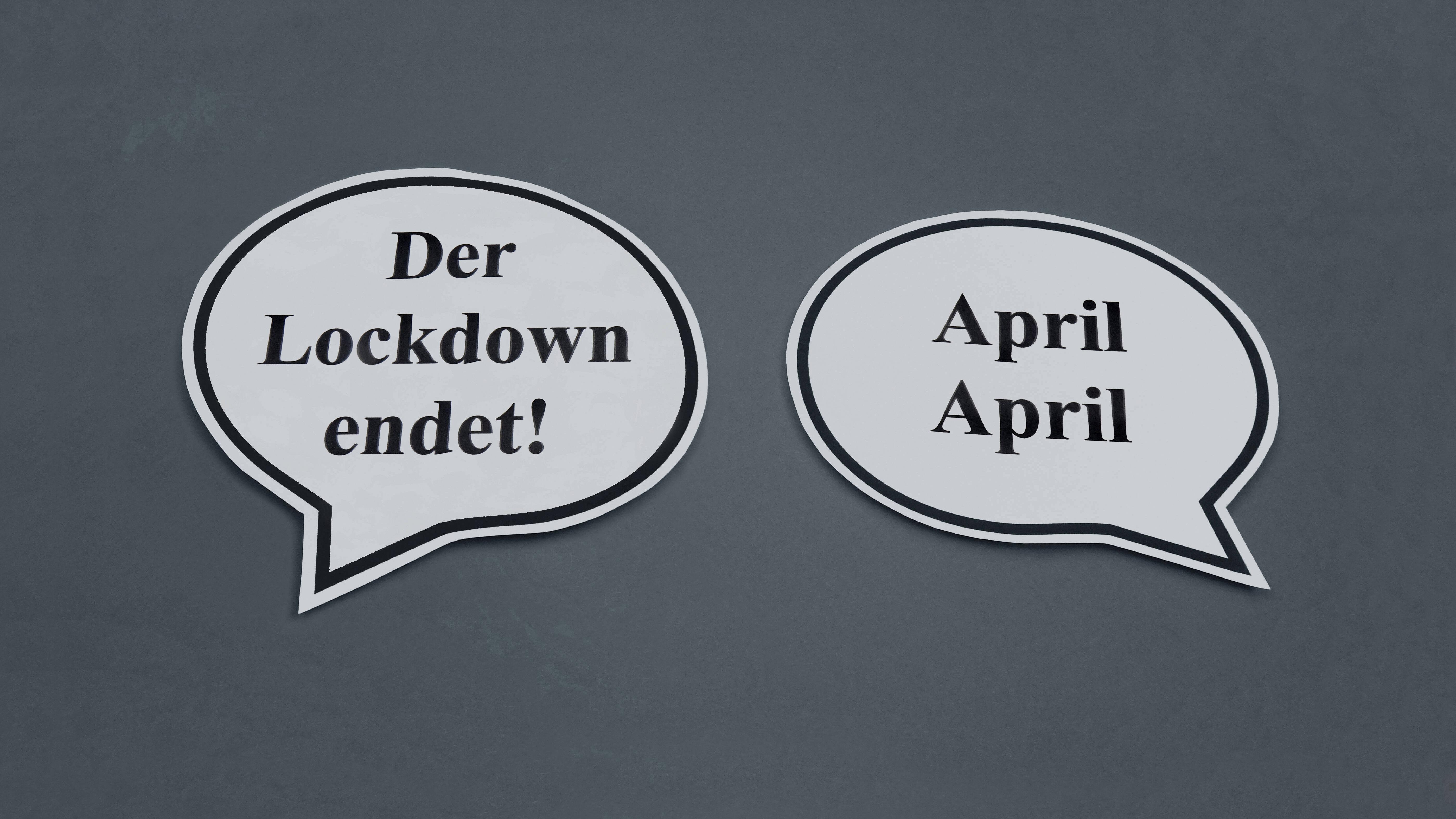 Trotz Lockdown Spaß haben und jemanden in den April schicken.